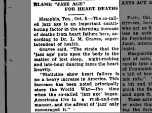 The Jazz Age is blamed for an increasing rate of heart failure
