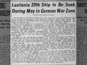 The Lusitania reported to be the 29th ship sunk in German war zone in May 1915