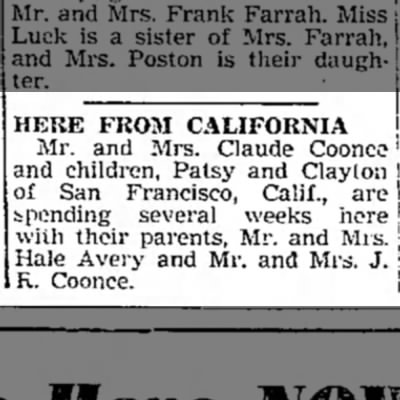 """Here From California,"" Mexico (Missouri) Ledger, 3 July 1947, p. 4, col. 3. - HERE FROM CALIFORNIA Mr. and Mrs. Claude Coonce..."