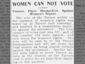 Majority at Turner Society meeting vote against women's rights movement in 1906