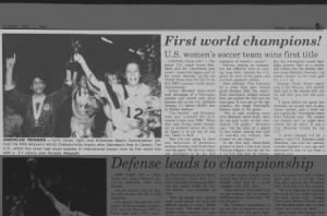 U.S. Women's soccer team are champions at the inaugural FIFA Women's World Championships in 1991