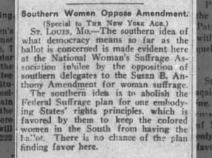 Some women of NWSA oppose 19th Amendment because it would grant suffrage to Black women