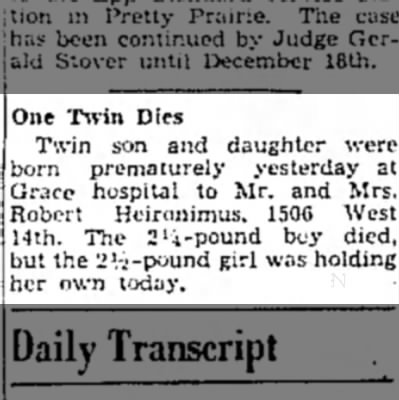 Chesley Dale Heironimus Premature Birth and Death - One T%vin Dies Twin son and daughter were born...