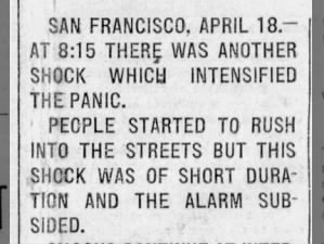 A short aftershock at 8:15 am stirs further panic in devastated San Francisco, 1906