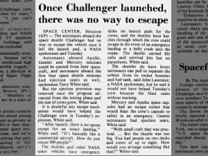 The astronauts aboard the space shuttle Challenger had no way to escape after launch