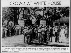 Image of crowd gathered at the White House to wait for announcement of Japan's surrender