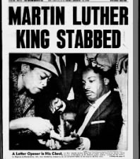 Martin Luther King Jr. is stabbed in Harlem, 1958