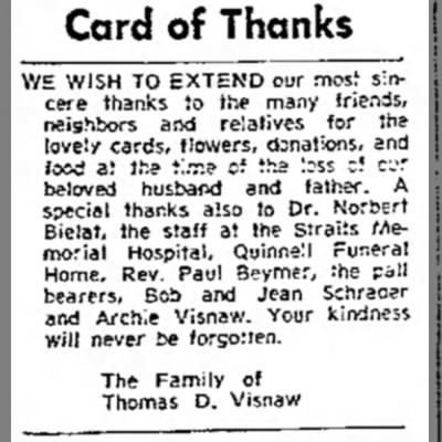 Thomas D Visnaw 1970 - Card of Thanks WE WISH TO EXTEND our mos;...
