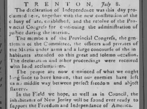 The Declaration of Independence proclaimed in Trenton, New Jersey, on July 8, 1776