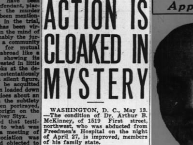 Dr. Arthur B. McKinney abducted from Freedmen's Hospital