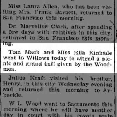 Ella Kinkade - Tom Mack and Miss Ella Kinkade went to Willows...