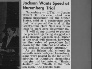 Justice Robert H. Jackson, prosecutor for the United States, wants Nuremberg trial to be quick