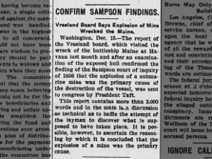 1911 official investigation into the Maine confirms 1898 findings that it was sunk by a mine