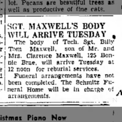 Sgt. Billy Tom Maxwell, son of M/M Clarence Maxwell arrives for reburial. Nov 1948 -
