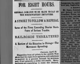 Workmen demand 8-hour workdays beginning May 1, 1886; strikes to follow if demands are ignored