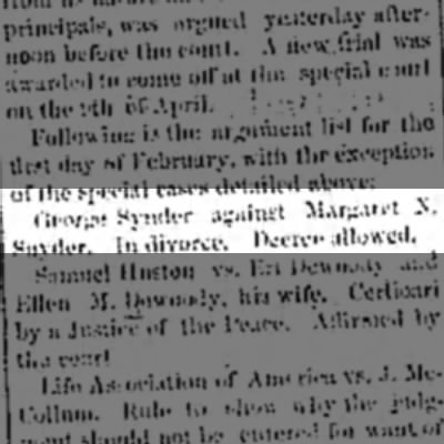 Divorce of George and Margaret Snyder announced 3 Feb 1877 -