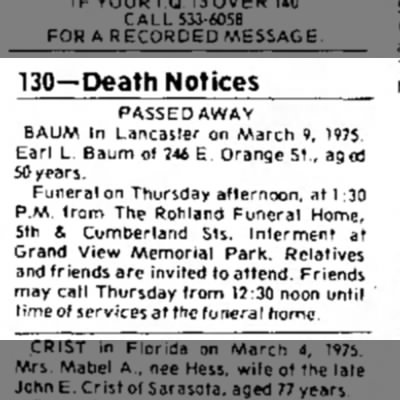 Lebanon Daily News (Lebanon, PA)..11 Mar 1975..Page 28 - 130-Death Notices PASSED AWAY BAUM In Lancaster...