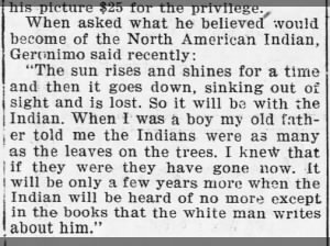 Quote attributed to Geronimo about what he thinks will happen to Native Americans