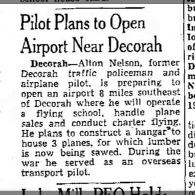 ALTON NELSON - Pilot Plans to Open Airport Near Decorah...