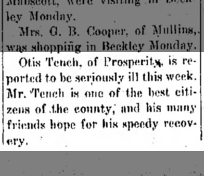 Probably father of Ernest S. Tench - Otis Tench, of Prosperity, is reported to he...