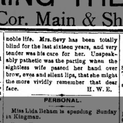 John Chauncey Sevy obit pg 2 - noble life. Mrs. Sevy has been totally blind...