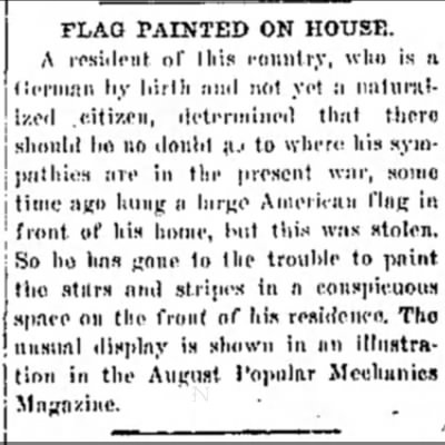 17 july 1917  The Messenger, Beckley, WV.  German resident paints flag on house -