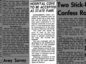 Hospital Cove on Angel Island to be accepted as a California state park site, 1954