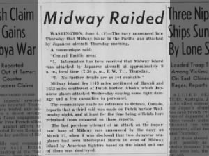Early news report about the Japanese air attacks on Midway on June 4, 1942