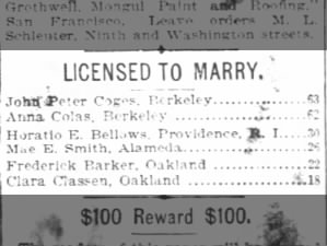 LICENSED TO MARRY Frederick Barker, Oakland Clara Classen, Oakland