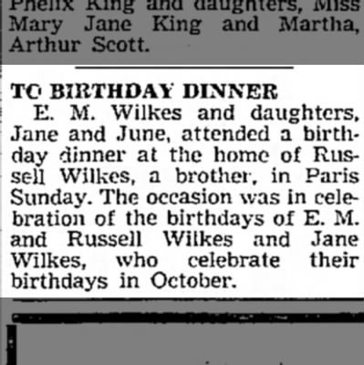 Wilkes October Birthday Dinner - TO BIRTHDAY DINNER E. M. Wilkes and daughters,...