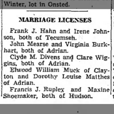 Wiggins-Divens marriage - MARRIAGE LICENSES Frank J. Hahn and Irene...